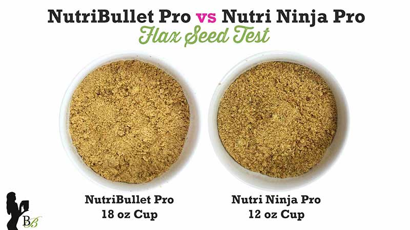 NutriBullet vs Nutri Ninja PRO Flax Seed Test
